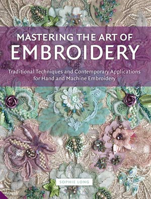See our Teacher Gaby's work published,New Book! 'Mastering the Art of Embroidery'