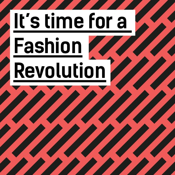 Fashion Revolution – The True Cost of Fashion
